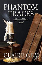 bargain ebooks Phantom Traces: A Haunted Voices Novel Suspense Romance by Claire Gem
