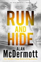 bargain ebooks Run and Hide Thriller by Alan McDermott