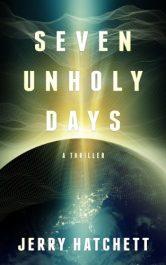 amazon bargain ebooks Seven Unholy Days Thriller by Jerry Hatchett