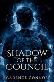 amazon bargain ebooks Shadow of the Council Science Fiction Adventure by Cadence Connor
