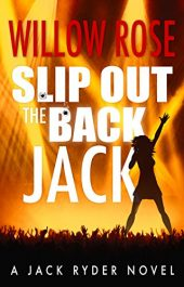 amazon bargain ebooks Slip Out the Back Jack Mystery Thriller by Willow Rose