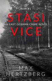 amazon bargain ebooks Stasi Vice Historical Fiction by Max Hertzberg