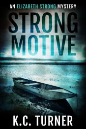 amazon bargain ebooks Strong Motive Suspense/Police Procedural Mystery by K.C. Turner