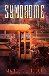 amazon bargain ebooks Syndrome Post Apocalyptic Science Fiction Thriller by Marco de Hoogh
