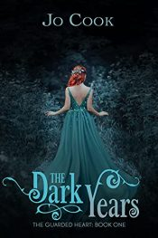 bargain ebooks The Dark Years: The Guarded Heart: Book One Medieval Historical Romance by Jo Cook