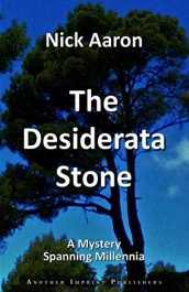 bargain ebooks The Desiderata Stone Historical Mystery by Nick Aaron