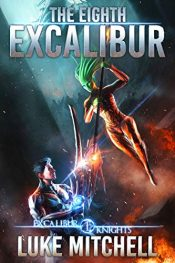 bargain ebooks The Eighth Excalibur Science Fiction by Luke Mitchell