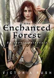 bargain ebooks The Enchanted Forest Erotic Romance by Victoria Rush