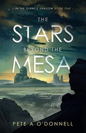 bargain ebooks The Stars Beyond the Mesa Young Adult/Teen Science Fiction by Pete A. O'Donnell