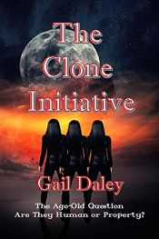 amazon bargain ebooks The Clone Initiative Science Fiction by Gail Daley