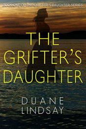 amazon bargain ebooks The Grifter's Daughter Mystery by Duane Lindsay