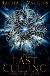 amazon bargain ebooks The Last Culling Young Adult/Teen by Rachael Vaughn