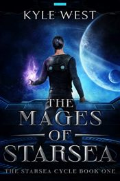 amazon bargain ebooks The Mages of Starsea Science Fiction by Kyle West