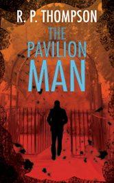 amazon bargain ebooks The Pavilion Man Thriller by R.P. Thompson