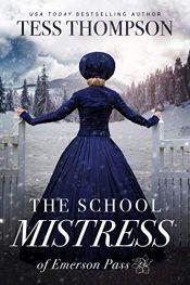 amazon bargain ebooks The School Mistress Historical Fiction by Tess Thompson