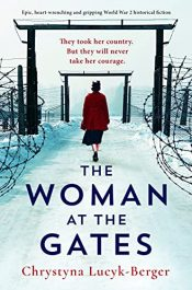 amazon bargain ebooks The Woman at the Gates Historical Fiction by Chrystyna Lucyk-Berger