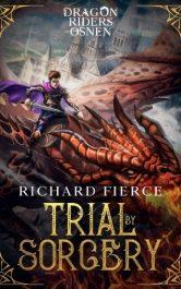 amazon bargain ebooks Trial by Sorcery Young Adult/Teen Fantasy by Richard Fierce
