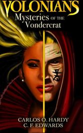 bargain ebooks Volonians: Mysteries of the Vondercrat Young Adult Fantasy by C. F. Edwards & Carlos Hardy
