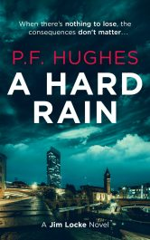 bargain ebooks A Hard Rain Hardboiled British Crime Mystery by P.F. Hughes