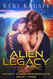 bargain ebooks Alien Legacy: The Psychic Sci-fi Romance by Keri Kruspe