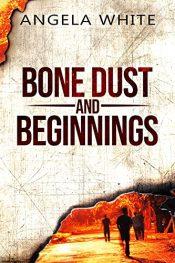 amazon bargain ebooks Bone Dust and Beginnings Horror by Angela White