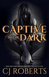 amazon bargain ebooks Captive in the Dark Erotic Romance by CJ Roberts