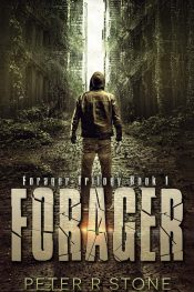 amazon bargain ebooks Forager - A Post-Apocalyptic Thriller Trilogy Book 1) Young Adult/Teen Science Fiction Adventure by Peter R Stone