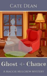 bargain ebooks Ghost of a Chance (Maggie Mulgrew Mysteries Book 1) Cozy Mystery by Cate Dean