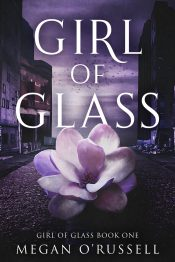 bargain ebooks Girl of Glass Action-Packed Young Adult/Teen Dystopian/Paranormal Romance by Megan O'Russell