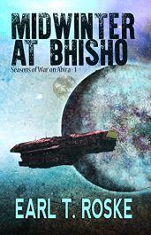 bargain ebooks Midwinter at Bhisho Military Science Fiction Adventure by Earl Roske