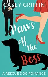 bargain ebooks Paws off the Boss Rescue Dog Romance by Casey Griffin