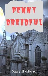 amazon bargain ebooks Penny Dreadful Young Adult/Teen Horror by Mary Hallberg