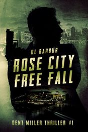 amazon bargain ebooks Rose City Free Fall Action Adventure by DL Barbur