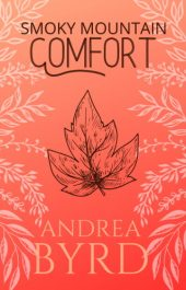 bargain ebooks Smoky Mountain Comfort Christian Contemporary Romance by Andrea Byrd