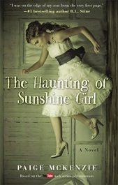 bargain ebooks The Haunting of Sunshine Girl: Book One Young Adult/Teen Horror by Paige McKenzie & Alyssa Sheinmel