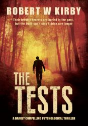 bargain ebooks The Tests Crime Mystery Thriller by Robert W Kirby