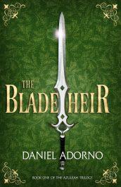 amazon bargain ebooks The Blade Heir Christian Fantasy by Daniel Adorno