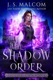 amazon bargain ebooks The Shadow Order (Crossroads Witch Book 1) Urban Fantasy by J.S. Malcom