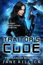 bargain ebooks Traitor's Code Sassy Spaceship Captain Adventure by Jane Killick