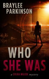 amazon bargain ebooks Who She Was Mystery by Braylee Parkinson