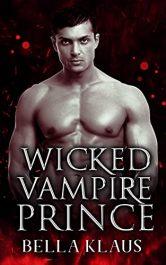 bargain ebooks Wicked Vampire Prince Paranormal Romance by Bella Klaus