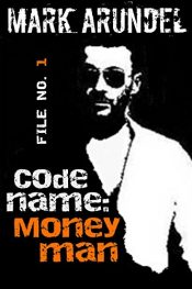 bargain ebooks Codename: Moneyman Thriller by Mark Arundel