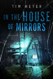 bargain ebooks In the House of Mirrors Horror by Tim Meyer