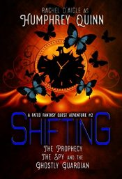 bargain ebooks Shifting Young Adult Fantasy by Rachel D'aigle as Humphrey Quinn