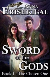 bargain ebooks Sword of the Gods: The Chosen One Action/Adventure by Anna Erishkigal