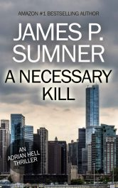 bargain ebooks A Necessary Kill Thriller by James P. Sumner