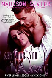 bargain ebooks Anything You Want Erotic Romance by Madison Sevier