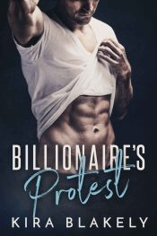bargain ebooks Billionaire's Protest Contemporary Romance by Kira Blakely