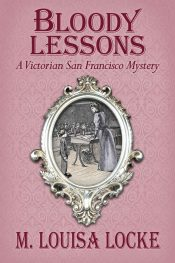 bargain ebooks Bloody Lessons Historical Mystery by M. Louisa Locke