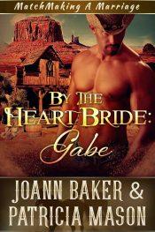 bargain ebooks By the Heart Bride: Gabe Romance by Joann Baker & Patricia Mason